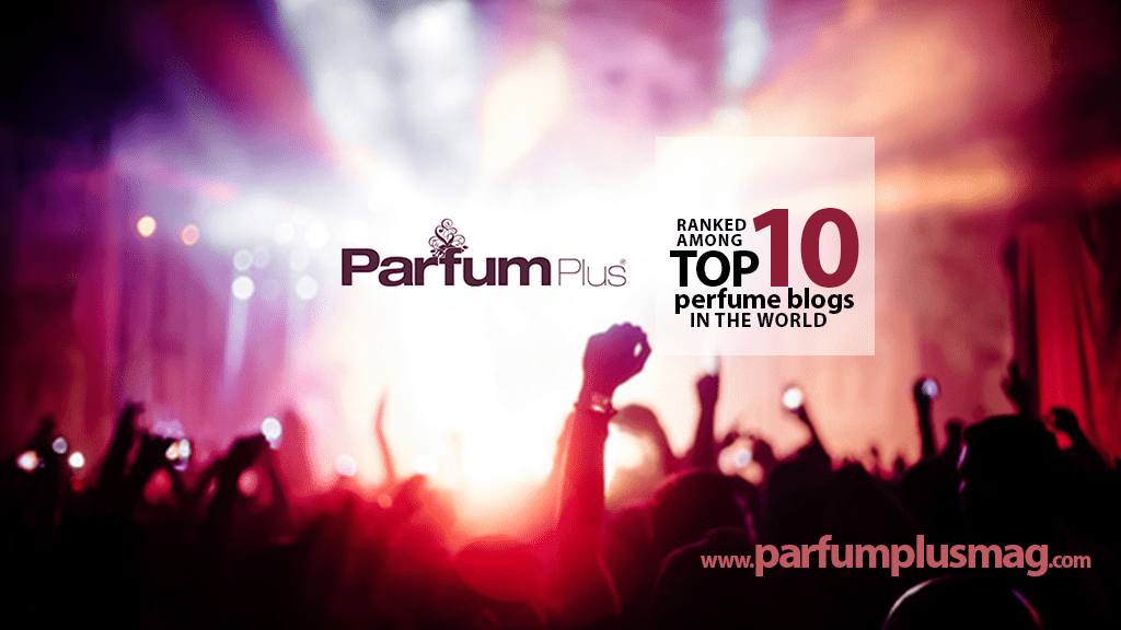 ParfumPlus : Now among the TOP 10 perfume blogs in the world